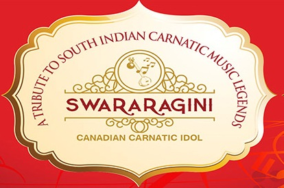 Swararagni – Canadian Carnatic IDOL